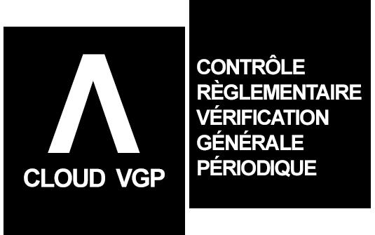 Gestion des contrôles règlementaires et vérifications générales périodiques avec Cloud VGP